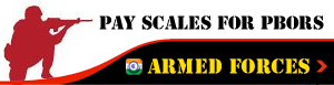 Pay-Scales-PBORs-Armed-Forces