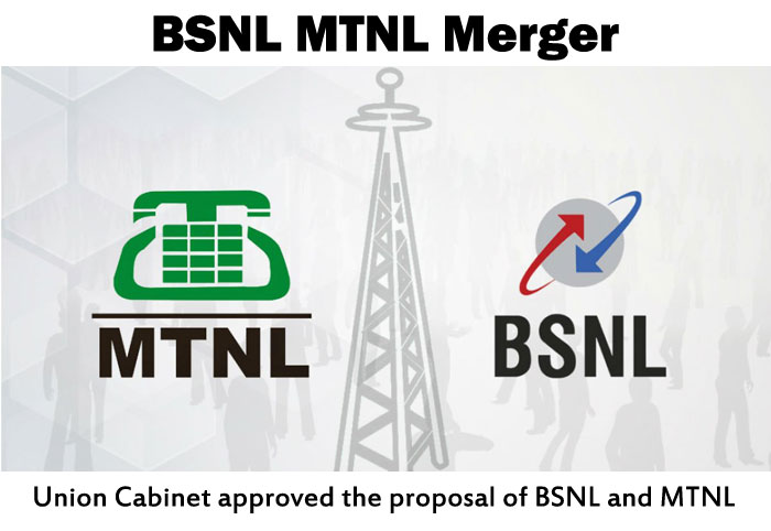 BSNL MTNL Merger Union Cabinet approved