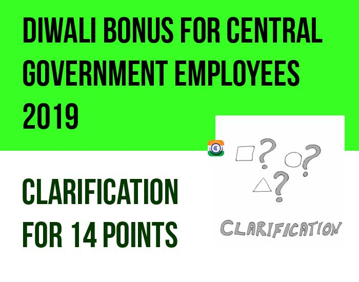 Diwali Bonus for Central Government Employees 2019 - Clarification of 14 Points