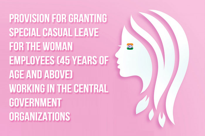 Special Casual Leave for the Central Government Woman employees