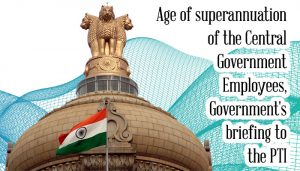 Superannuation of Central Government employees