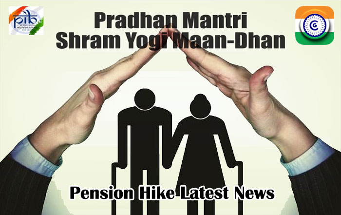 Pension Hike Latest News - Pradhan Mantri Shram Yogi Maan-dhan (PM-SYM)
