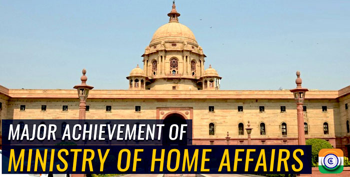 Major achievement of Ministry of Home Affairs MHA - Year End Review 2019