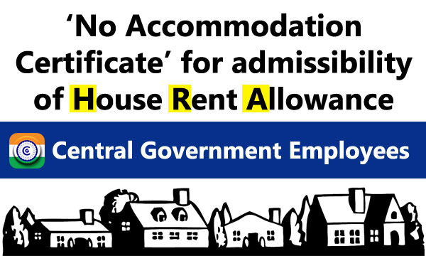 Government Accommodation HRA Central Government Employees