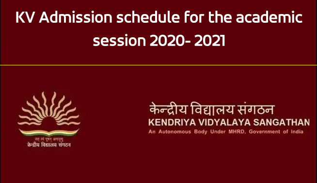 KV admission schedule for the academic session 2020 - 2021