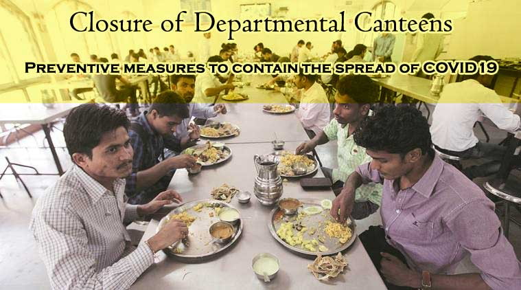 Closure of Departmental Canteens COVID 19 latest dopt order