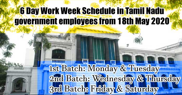 6 Day Work Week Schedule in TN Govt Employees from 18th May 2020