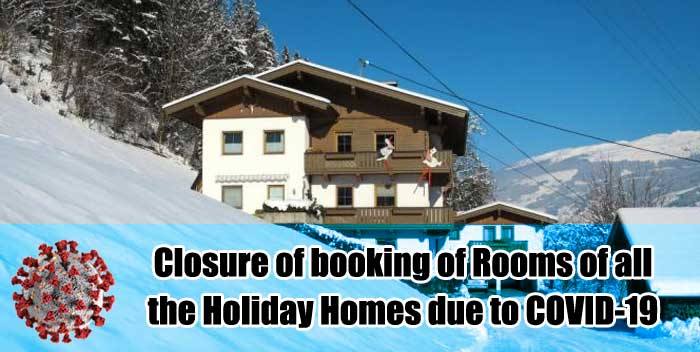 Closure of booking of Rooms of all the Holiday Homes due to COVID-19 DoE