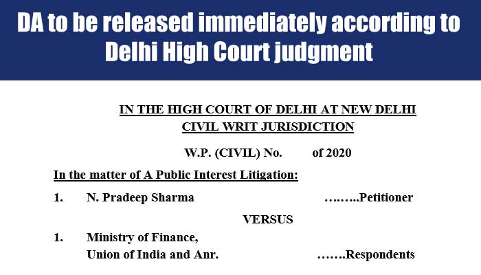 DA to be released immediately according to Delhi High Court judgment Central Government Employees News