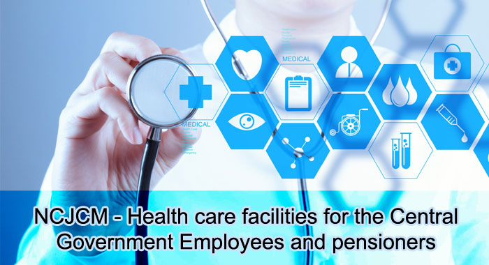 NCJCM - Health care facilities for the Central Government Employees and pensioners