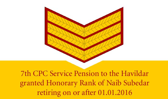 7CPC-Service-Pension-Naib-Subedar-retiring-Jan-2016