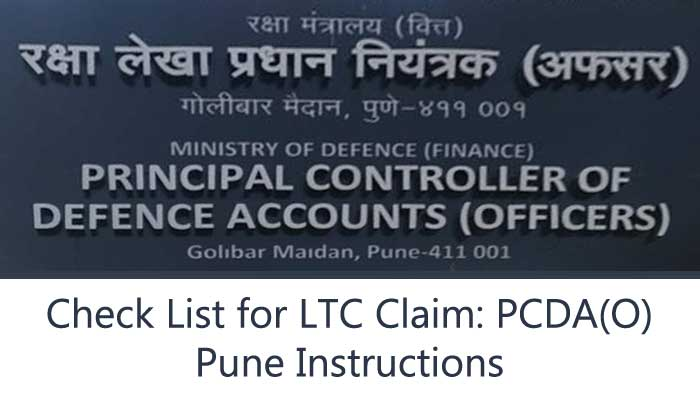 Check List for LTC Claim: PCDA(O) Pune Instructions