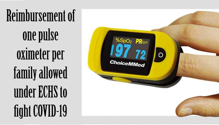 Reimbursement of one pulse oximeter per family allowed under ECHS to fight COVID-19