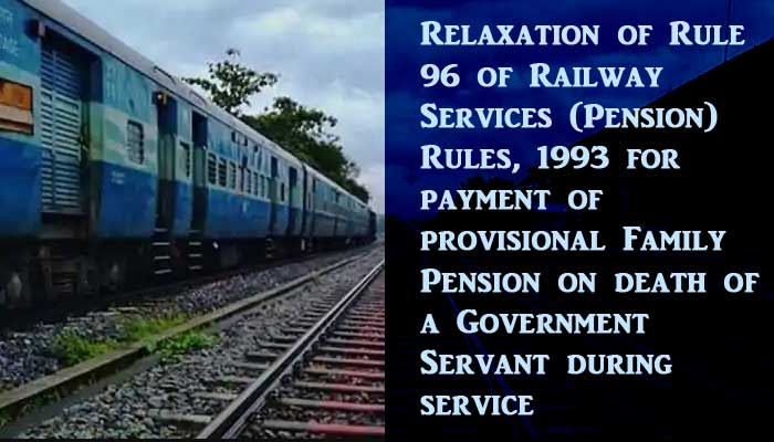 Family Pension on death of a Government Servant - Railway Board