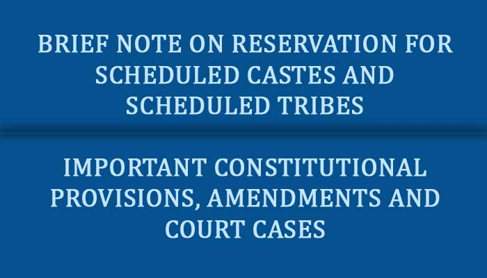 RESERVATION FOR SCHEDULED CASTES AND SCHEDULED TRIBES