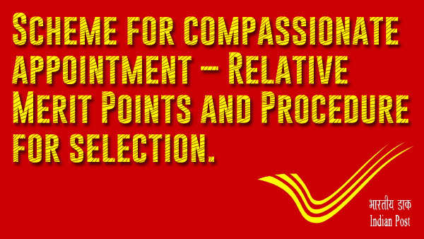 Procedure for compassionate appointments in the Department of Posts