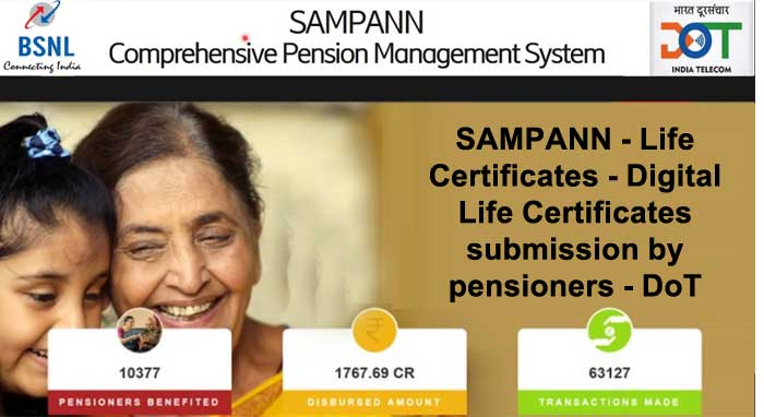 SAMPANN - Life Certificates - Digital Life Certificates submission by pensioners - DoT