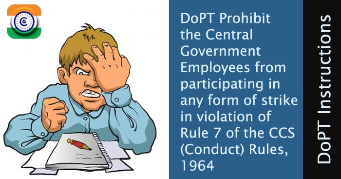 DoPT Prohibit Central Government Employees from participating in strike