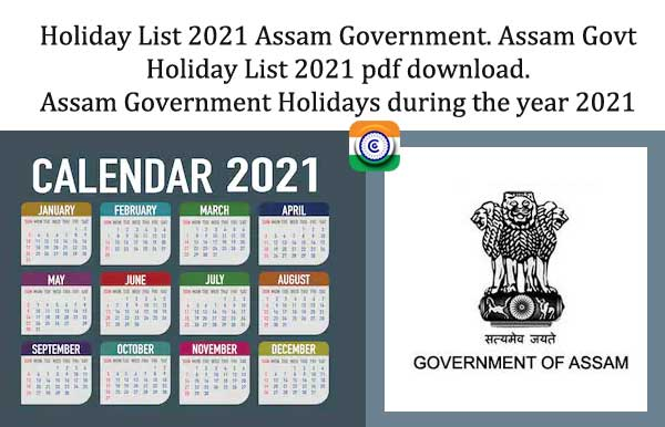 Holiday List 2021 Assam Government - Assam Govt Holiday List 2021 pdf download - Assam Government Holidays during the year 2021