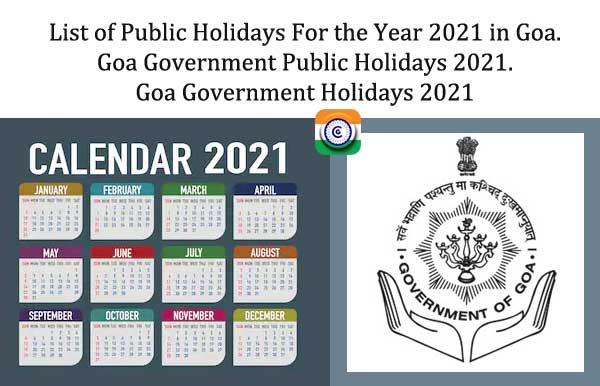 Holiday List 2021 Goa Government - Goa Government Holidays 2021 -  Goa Government Holidays Notification 2021