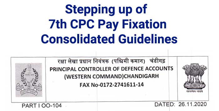 Stepping up of 7th CPC Pay Fixation - Consolidated Guidelines