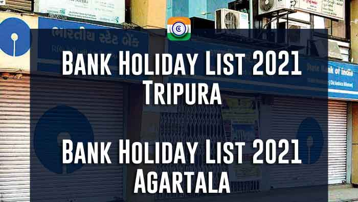 Bank Holiday List 2021 Tripura - Agartala