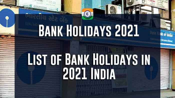 Bank Holidays 2021 - List of Bank Holidays in 2021 India