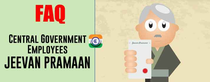 Central Government Employees JEEVAN PRAMAAN - Digital life Certificate for Pensioners Scheme