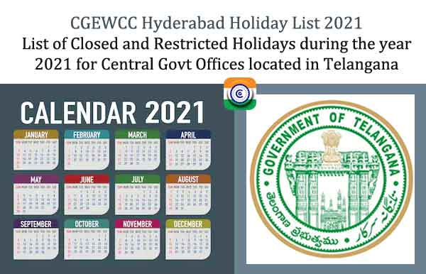 CGEWCC Hyderabad Holiday List 2021 - CG Offices located in Telangana