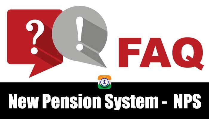 FAQ about NPS - New Pension System