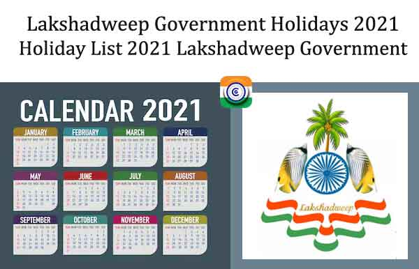 Holiday List 2021 Lakshadweep Government - Lakshadweep Govt Holidays 2021
