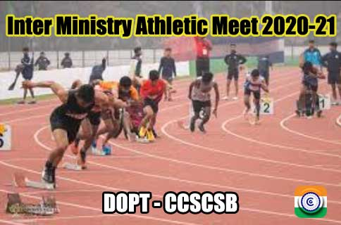 Inter Ministry Athletic Meet 2021 - CCSCSB - DoPT Circular 2021