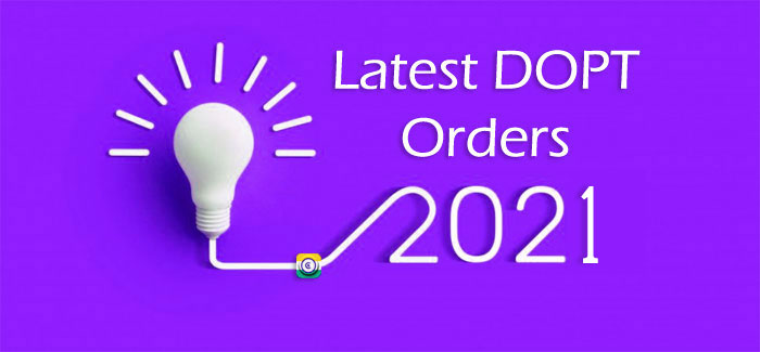 Latest DoPT Orders 2021