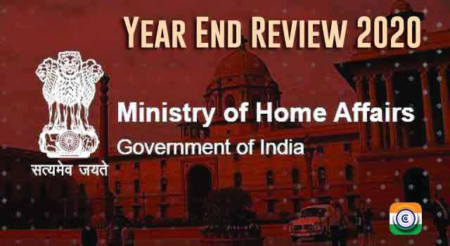 MHA - Year End Review 2020 Ministry of Home Affairs