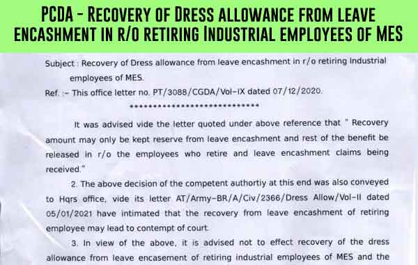 PCDA - Recovery of Dress allowance from leave encashment in r/o retiring Industrial employees of MES