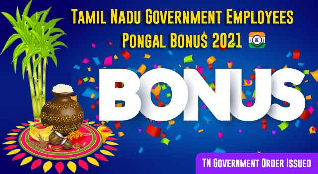 Tamil Nadu Government Employees Pongal Bonus 2021