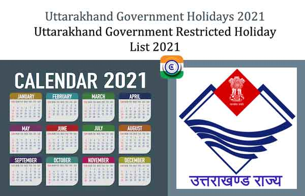 Uttarakhand Government Holidays 2021 -  list of restricted holidays Uttarakhand Govt