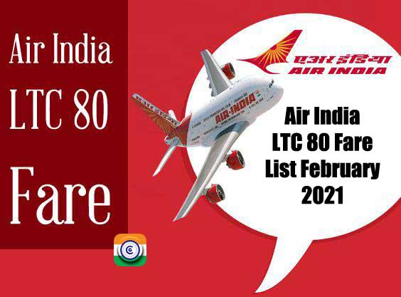 Air India LTC 80 Fare List February 2021 for central government employees
