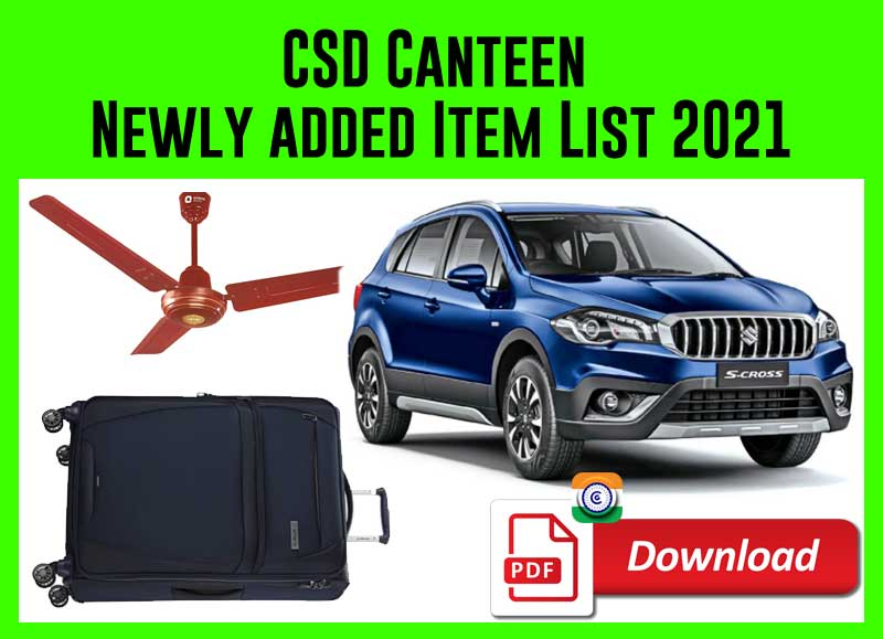 CSD Canteen Newly added Item List 2021 PDF Download