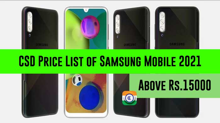 CSD Price List of Samsung Mobile 2021 - Above Rs.15000