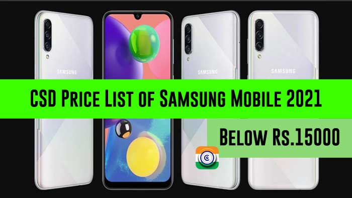 CSD Price List of Samsung Mobile 2021 Below Rs.15000