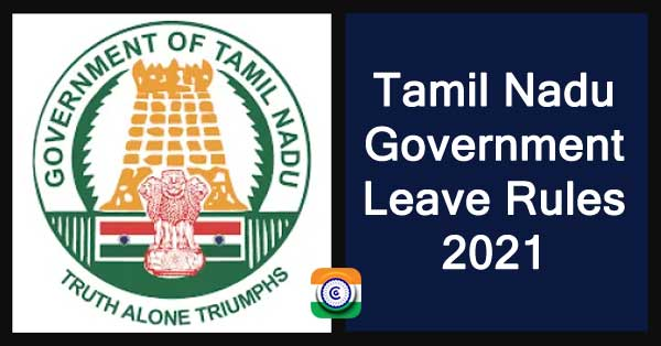Tamil Nadu Government Leave Rules 2021
