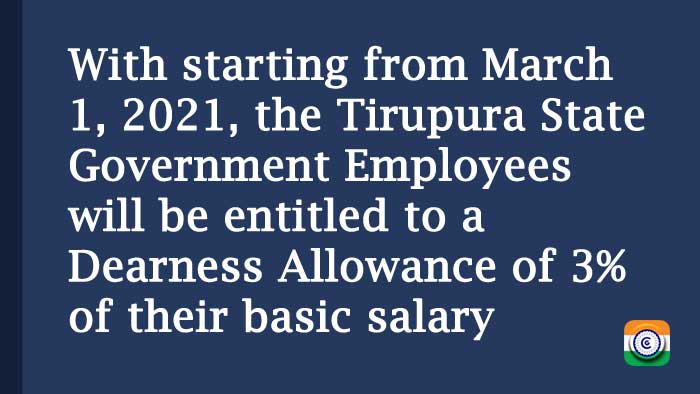 Grant of DA to the Tripura State Government employees - Rates effective from 01.03.2021