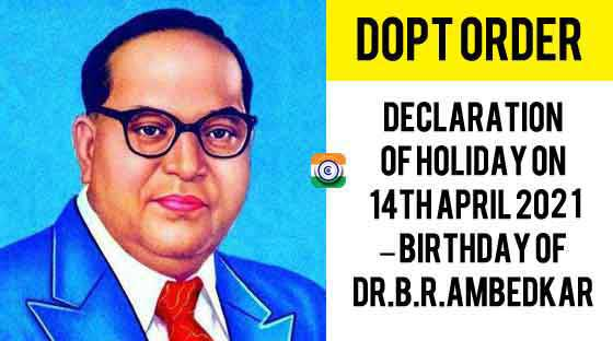 Dr. Ambedkar Birthday Central Government Holiday 2021 on 14th April 2021 Wednesday