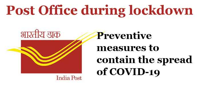 Post Office during lockdown - Post Office can follow 50% attendance of staff alternately and the remaining 50% work from home COVID-19