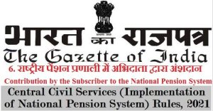 Contribution to the National Pension System by Subscribers - Rule 6 of the CCS (Implementation of NPS) Rules, 2021