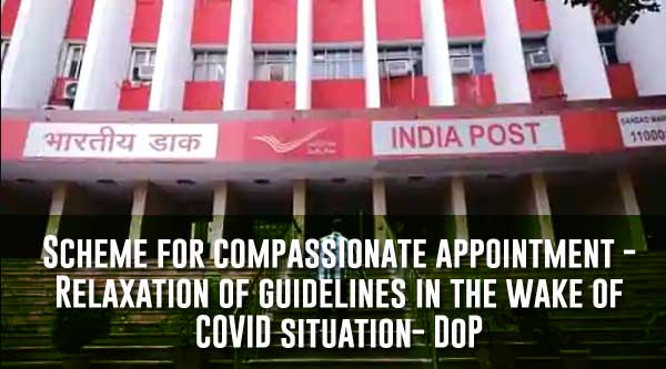 COVID death compassionate appointment - DoP