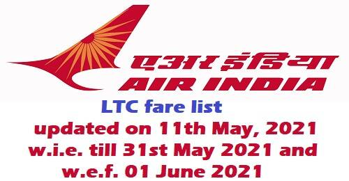 Air India LTC Fare List, valid until May 31, 2021, and enhanced fare list, effective June 1, 2021