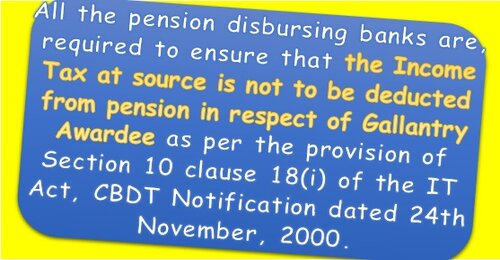 Non-deduction of income tax at source from a gallantry awardee's pension: CPAO