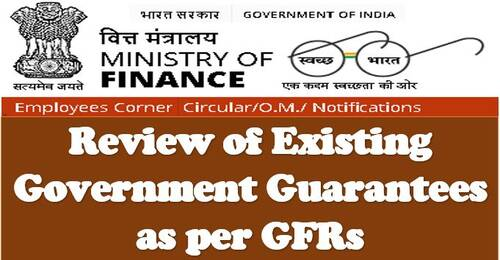 FinMin OM dated23.04.2021: Analysis of Existing Government Guarantees as Per GFRs
